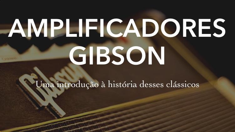 Amplificadores Gibson - Capa